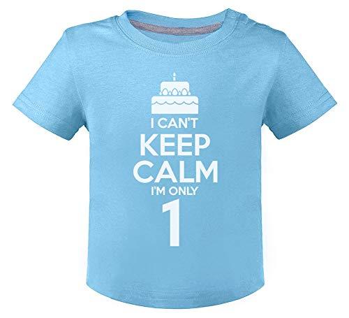 Camiseta para niños - I Can't Keep Calm I'm Only 1- Regalo Original para Niños y Niñas Que Cumplen un Año de Edad 12M Celeste