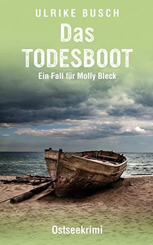 Buchseite und Rezensionen zu 'Das Todesboot: Ostseekrimi' von Ulrike Busch