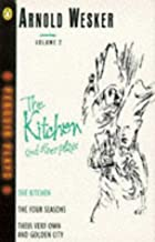 Kitchen, The, (Penguin plays & screenplays) by Arnold Wesker (1976-11-25)