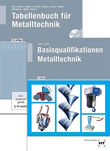 Paketangebot Die Fachkraft für Metalltechnik: Basisqualifikationen Metalltechnik + Tabellenbuch