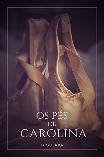 Os pés de Carolina