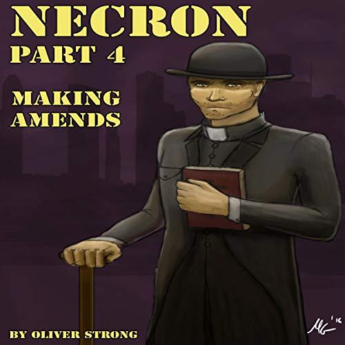 Necron, Part 4: Making Amends Titelbild
