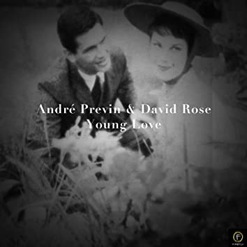 André Previn & David Rose, Young Love