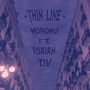 Thin Line (feat. Asaiah Ziv)
