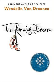 The Running Dream  Schneider Family Book Award - Teen Book Winner