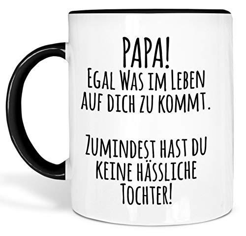 True Statements Papa Tasse Papa egal was im Leben auf Dich zukommt - Kaffeetasse, Kaffeebecher, Geschenk für den Vater zum Geburtstag (Rand schwarz)