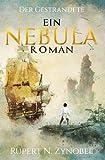 Der Gestrandete: Ein Nebula-Roman: Band 1 (Die Nebula-Romane, Band 1)