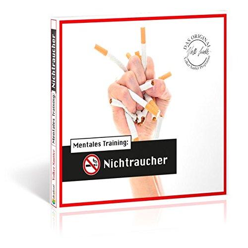 Die Hörapotheke – Mentales Training: Nichtraucher. Der bessere Weg, mit dem Rauchen aufzuhören: Das Original-Volker-Sautter-Programm