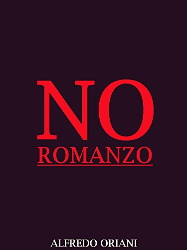 No: Romanzo (Italian Language) (Interesting Ebooks) (Italian Edition)