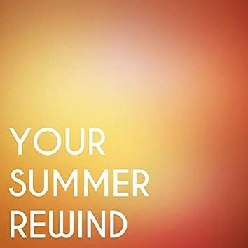 Your Summer Rewind