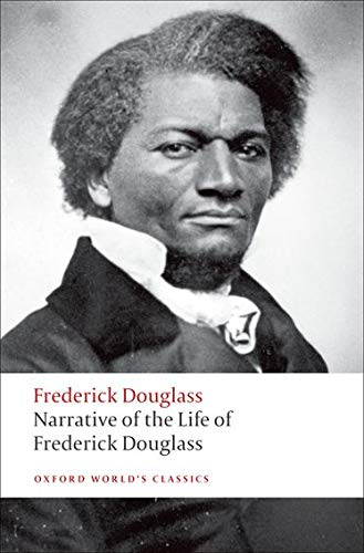 Narrative of the Life of Frederick Douglass, an American Slave (Oxford World