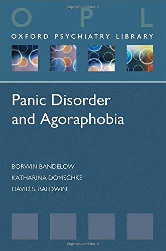 Bandelow, B: Panic Disorder and Agoraphobia (Oxford Psychiatry Library)
