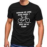 MoonWorks® Herren T-Shirt Warum ich ohne Akku fahre E-Bike Fahhrad Radfahrer Fun-Shirt Spruch...