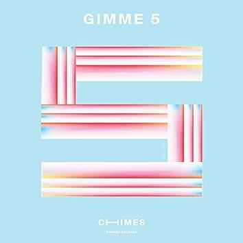 Gimmie 5