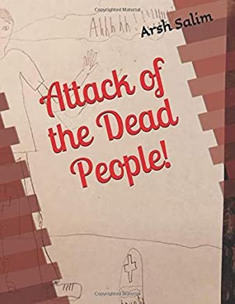 Attack of the Dead People