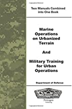 Marine Operations on Urbanized Terrain and Military Training for Urban Operations