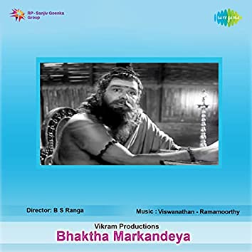 Bhaktha Markandeya (Original Motion Picture Soundtrack)