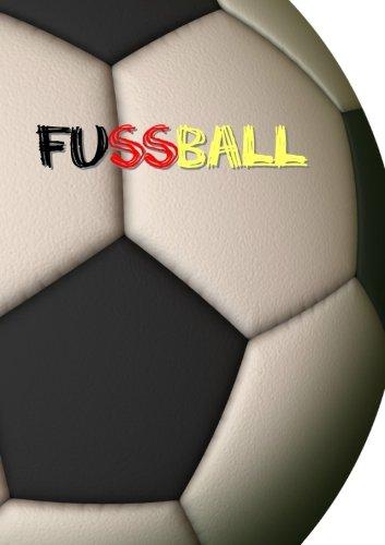 Fussball - Notizbuch DIN A5 liniert: Notizheft, 108 Seiten