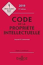 Code de la propriété intellectuelle 2019, annoté et commenté - 19e ed. de Sylviane Durrande