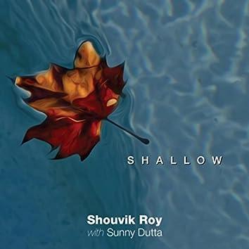 Shallow (feat. Sunny Dutta)