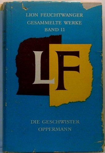 Gesammelte Werke - Band 11 - Die Geschwister Oppermann [Auflage unbekannt]