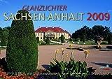 Glanzlichter Sachsen-Anhalt 2009 - Jörg Neubert