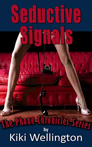 Seductive Signals (The Phone Chronicles Series)