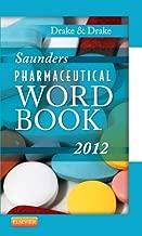 Saunders Pharmaceutical Word Book 2012