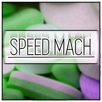 Speed Mach