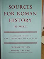 Sources for Roman History, 133-70 B.C.