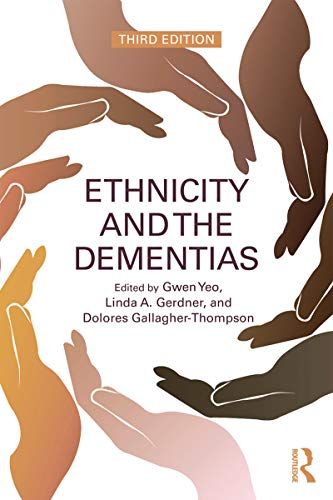 Ethnicity and the Dementias (English Edition)