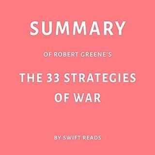 Summary of Robert Greene's The 33 Strategies of War audiobook cover art