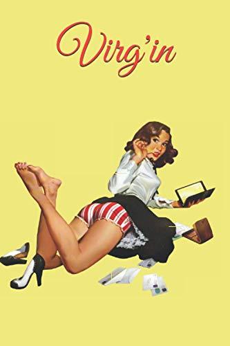 Virg'in: COLLECTION PIN UP; CAHIER VIERGE DE 150 PAGES SANS MARGE AVEC LIGNE; Idée cadeau pour pin up lovers. FORMAT 15/22,8.