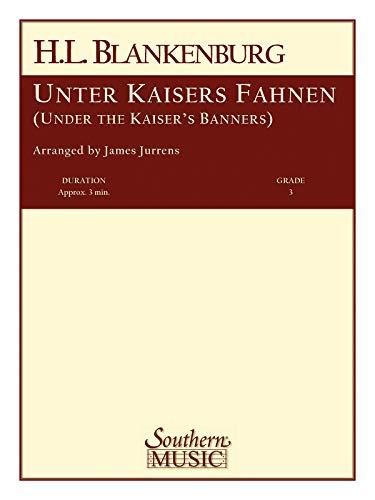 Herrmann Ludwig Blankenburg-Unter Kaisers Fahnen (Under The Kaiser'S Banner)-SET