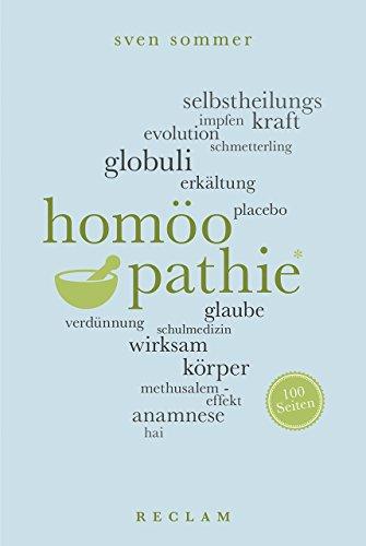 Homöopathie. 100 Seiten (Reclam 100 Seiten)