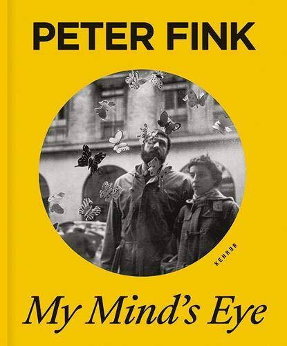 Peter Fink: My Mind's Eye
