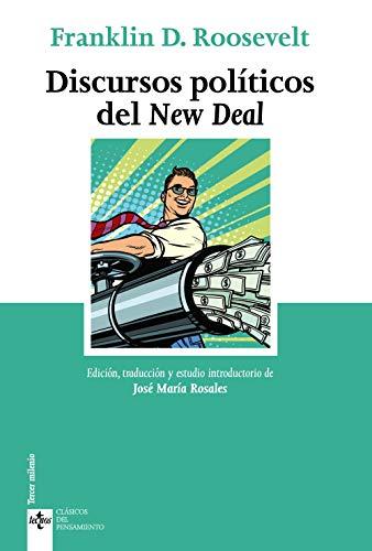 Discursos políticos del New Deal (Clásicos - Clásicos del Pensamiento)