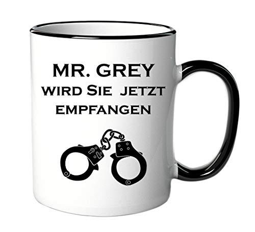 Tasse mit Spruch Mr. Grey wird Sie jetzt empfangen - Geschenk für Fans von Fifty Shades of Grey