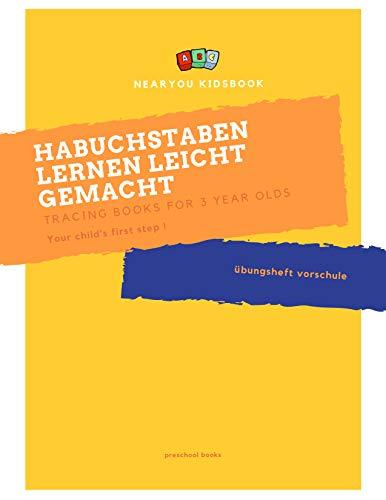 buchstaben lernen leicht gemacht: übungsheft vorschule ab 6 (English Edition)