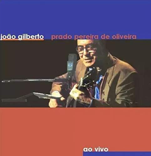 Joao Gilberto - João Gilberto Prado Pereira De Oliveira [CD]