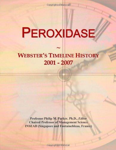 Peroxidase: Webster's Timeline History, 2001 - 2007