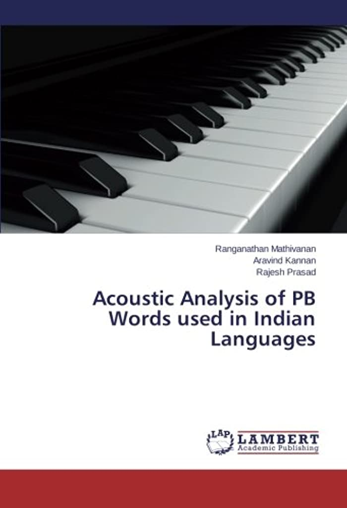 マイクロプロセッサ十分ですフィットAcoustic Analysis of PB Words Used in Indian Languages