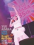 YUI ASAKA LIVE 2020〜Happy Birthday 35th Anniversary(完全生産限定盤)