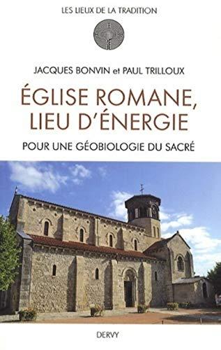 Eglise romane, lieu d'énergie