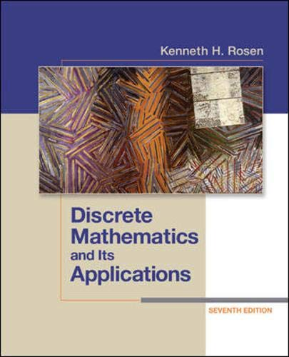 Compare Textbook Prices for Discrete Mathematics and Its Applications Seventh Edition 7th Edition ISBN 9780073383095 by Rosen, Kenneth