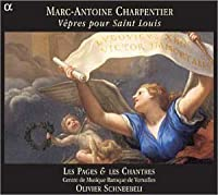 Marc-Antoine Charpentier: V?pres pour Saint Louis by Les Pages & Les Chantres du (2004-07-20)