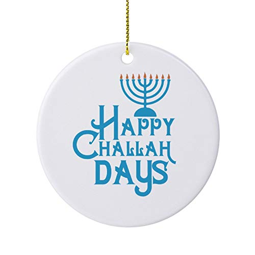 Christmas Ornaments Holiday Tree Ornament Happy Challah Days Both Sides Round Ceramic Ornament Crafts Thanksgiving