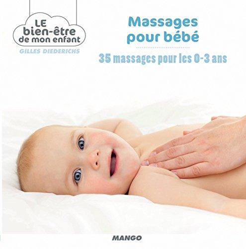 Massages pour bébé (Le bien-être de mon enfant)