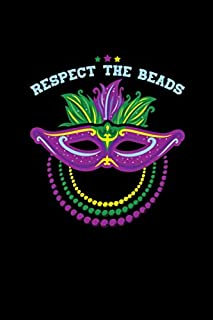 """Respect The Beads: Mardi Gras Notebook 