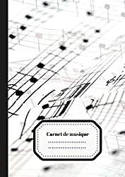 Carnet de Musique: Carnet de Partition/ Carnet pour Musicien en Herbe | Grandes Portées | 100 pages Format A4